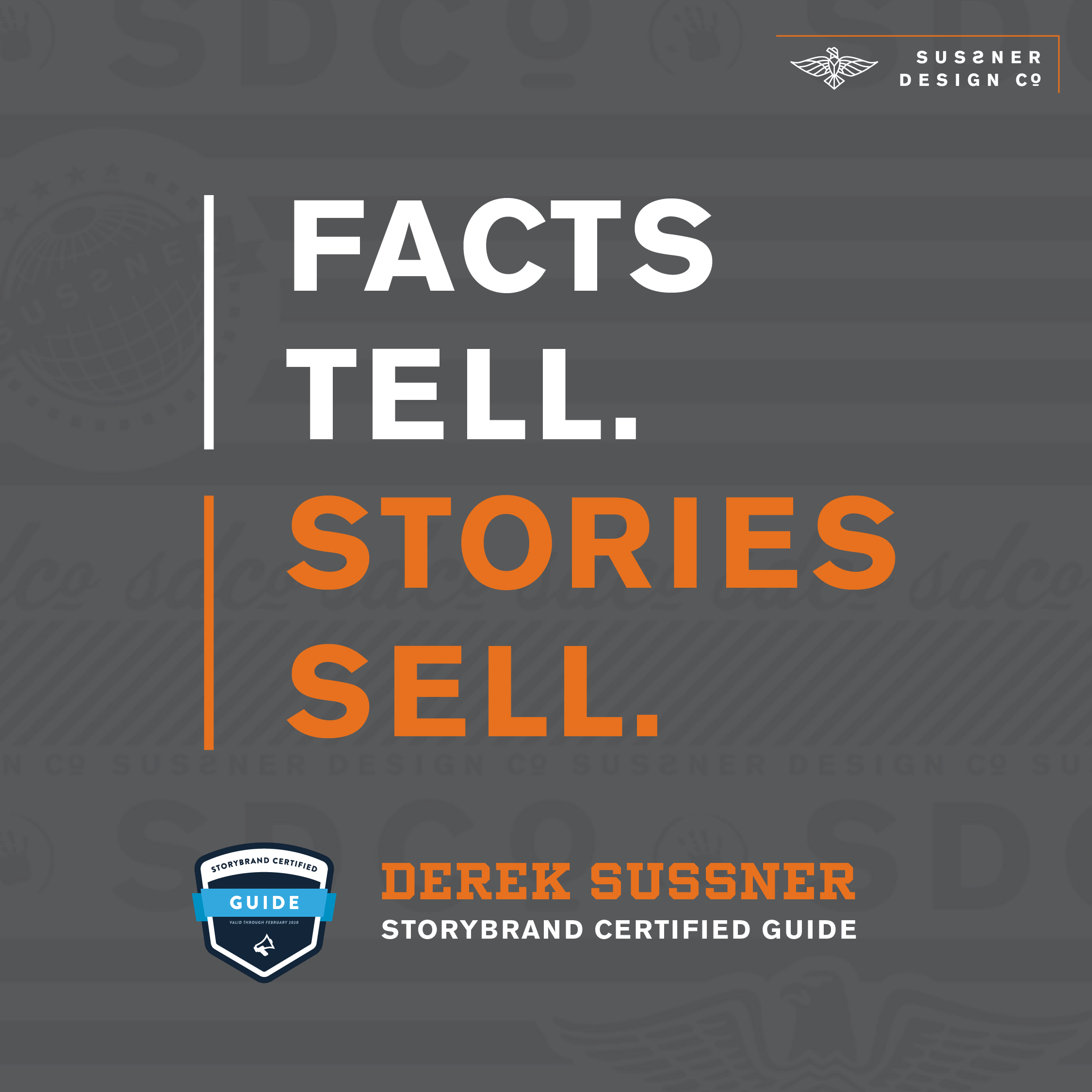 Facts Tell. Stories Sell.