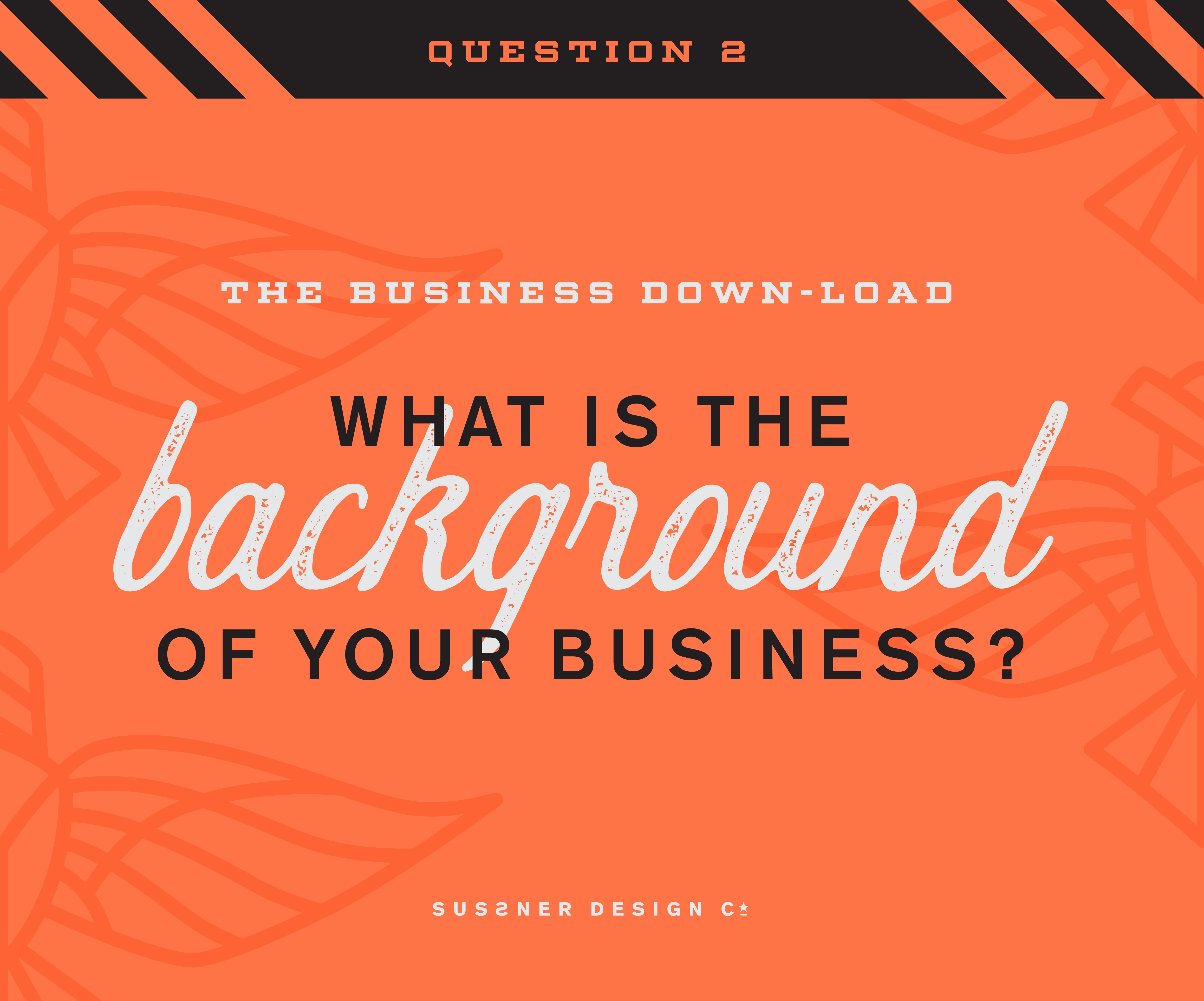 Question #2 When Considering a Brand Refresh